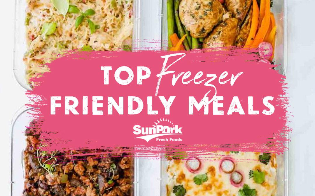 Top 10 Freezer Friendly Meals