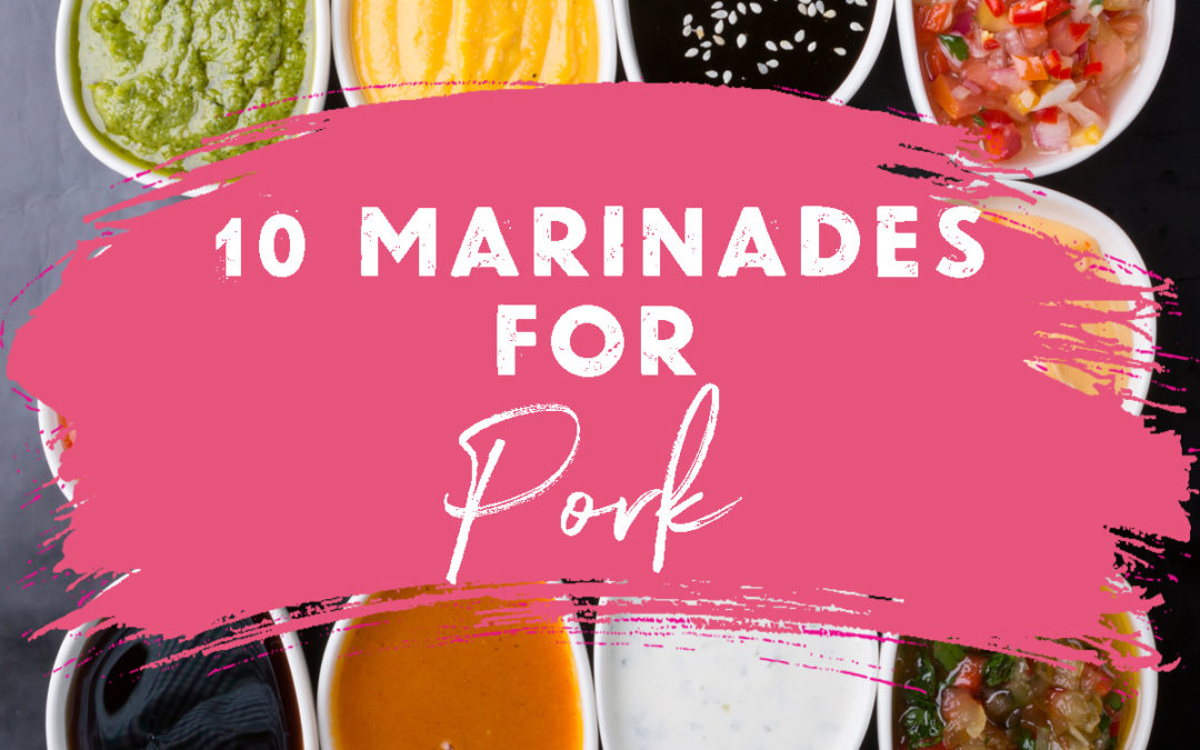 10 Marinades that are Perfect for Pork