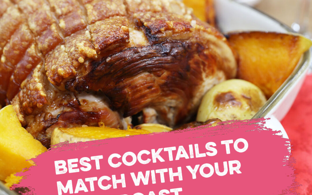 Best Cocktails to go with your pork roast